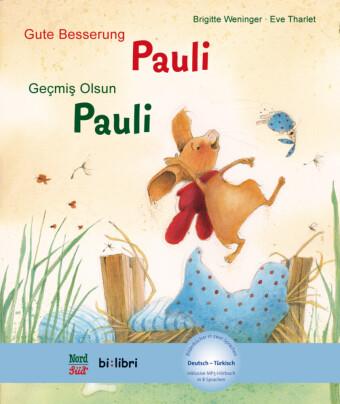 Gute Besserung Pauli, Deutsch-Türkisch;Geçmiº olsun, Pauli