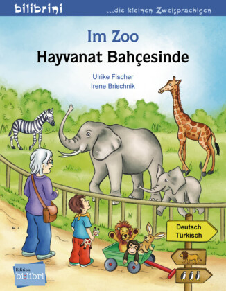 Im Zoo, Deutsch-Türkisch;Hayvanat Bahcesinde