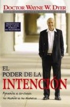 El Poder De La Intencion