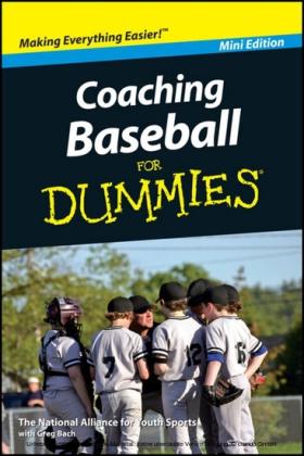 Coaching Baseball For Dummies, Mini Edition