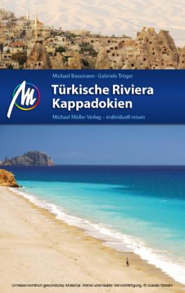 Türkische Riviera - Kappadokien Reiseführer Michael Müller Verlag