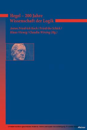 Hegel - 200 Jahre Wissenschaft der Logik