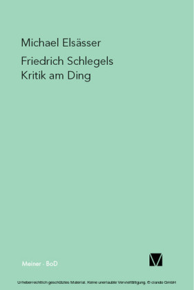 Friedrich Schlegels Kritik am Ding