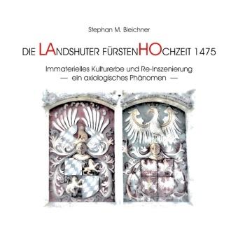 Die Landshuter Fürstenhochzeit 1475
