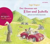 Eliot und Isabella. Die Abenteuer-Box, 3 Audio-CDs