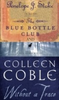 Without a Trace & Blue Bottle Club 2 in 1
