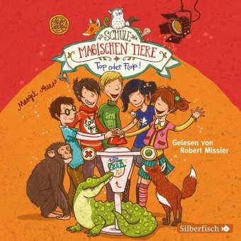 Die Schule der magischen Tiere - Top oder Flop!, 2 Audio-CDs