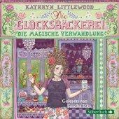 Die Glücksbäckerei - Die magische Verwandlung, 3 Audio-CDs Cover