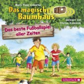 Das magische Baumhaus - Das beste Fußballspiel aller Zeiten, 1 Audio-CD Cover