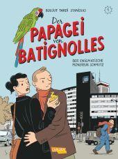 Der Papagei von Batignolles - Der enigmatische Monsieur Schmutz Cover