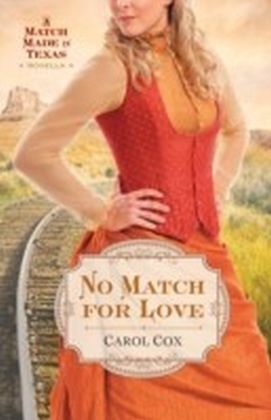 No Match for Love (Ebook Shorts)