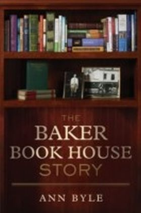 The Baker Book House Story