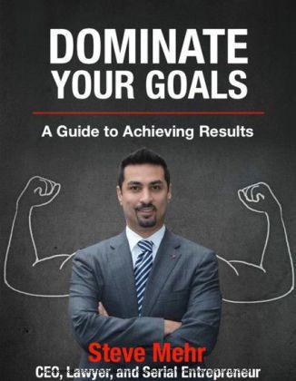 Dominate Your Goals