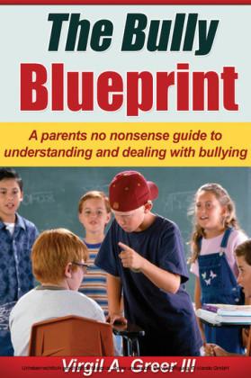 The Bully Blueprint
