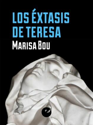 Los éxtasis de Teresa