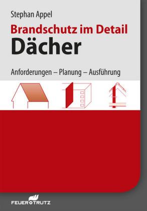Brandschutz im Detail - Dächer - E-Book (PDF)