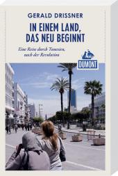 DuMont Reiseabenteuer In einem Land, das neu beginnt Cover