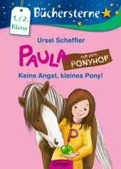 Paula auf dem Ponyhof - Keine Angst, kleines Pony! Cover