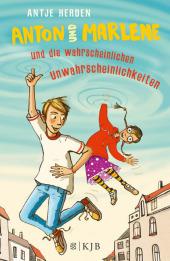 Anton und Marlene und die wahrscheinlichen Unwahrscheinlichkeiten Cover