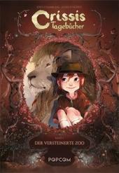 Crissis Tagebücher - Der versteinerte Zoo Cover