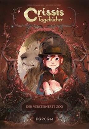 Crissis Tagebücher - Der versteinerte Zoo