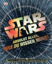 Star Wars - Absolut alles, was du wissen musst Cover