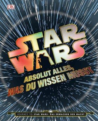 Star Wars - Absolut alles, was du wissen musst