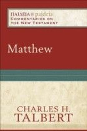Matthew (Paideia: Commentaries on the New Testament)