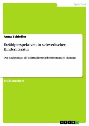 Erzählperspektiven in schwedischer Kinderliteratur