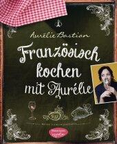 Französisch kochen mit Aurélie Cover