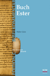 Das Buch Ester (Edition C/AT/Band 19)