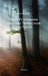 Herr Petermann und das Triptychon des Todes Cover
