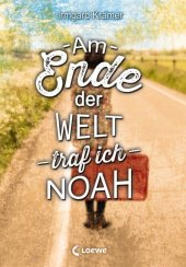 Am Ende der Welt traf ich Noah