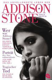 Das unvollendete Leben der Addison Stone Cover