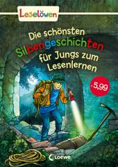 Die schönsten Silbengeschichten für Jungs zum Lesenlernen Cover