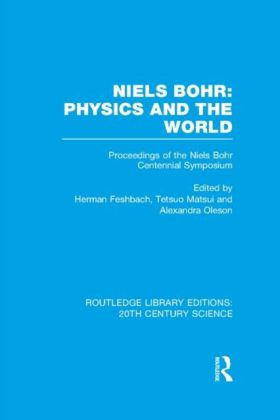 Niels Bohr: Physics and the World