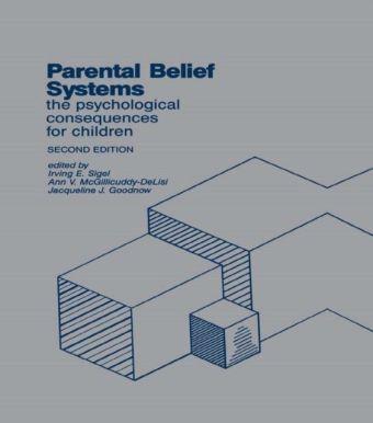 Parental Belief Systems
