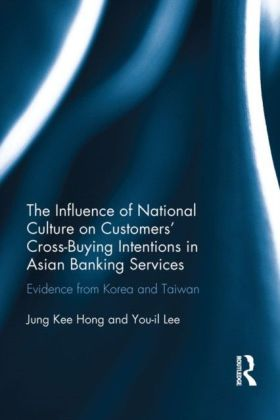Influence of National Culture on Customers' Cross-Buying Intentions in Asian Banking Services