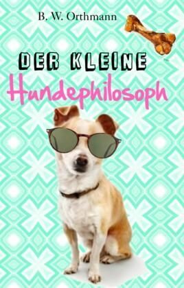 Der kleine Hundephilosoph