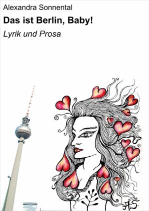 Das ist Berlin, Baby!