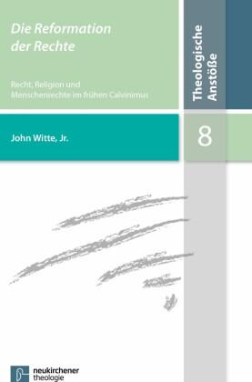 Die Reformation der Rechte