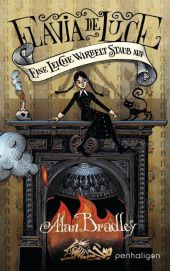 Flavia de Luce - Eine Leiche wirbelt Staub auf Cover