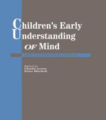 Children's Early Understanding of Mind