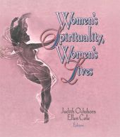 Women's Spirituality, Women's Lives