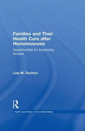 Families and Their Health Care after Homelessness