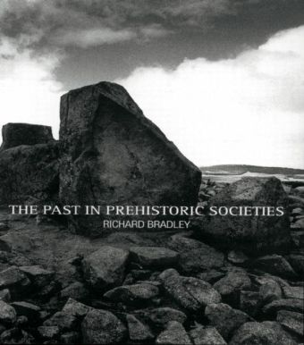 Past in Prehistoric Societies