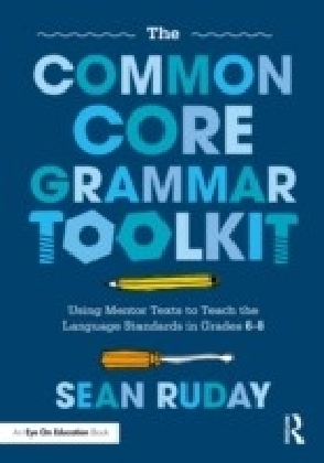 Common Core Grammar Toolkit