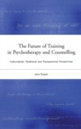 Future of Training in Psychotherapy and Counselling