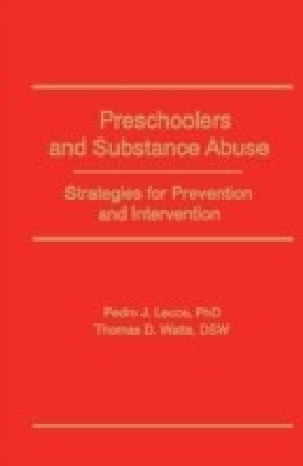 Preschoolers and Substance Abuse