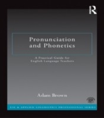 Pronunciation and Phonetics